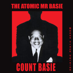 The Atomic Mr. Basie (Bonus Track Version)