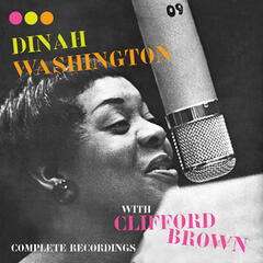 Complete Recordings with Clifford Brown (Bonus Track Version)