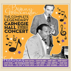 The Complete Legendary 1938 Carnegie Hall Concert (feat. Count Basie) [Bonus Track Version]