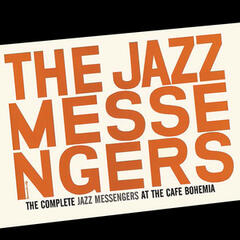 The Complete Jazz Messengers at the Café Bohemia (Bonus Track Version)