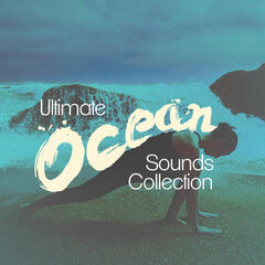Ultimate Ocean Sounds Collection