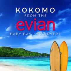 "Kokomo (From the Evian ""Baby Bay"" T.V. Advert)"