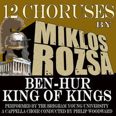 12 Choruses from Ben Hur and King of Kings
