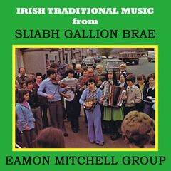Irish Traditional Music from Sliabh Gallion Brae