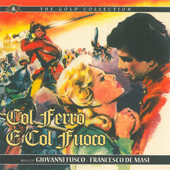 Col ferro e col fuoco (Original Motion Picture Soundtrack)