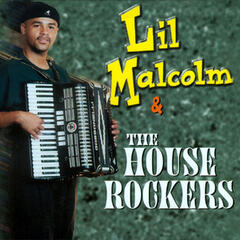 Lil' Malcolm and the House Rockers