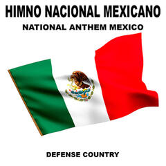 Himno Nacional Mexicano (National Anthem Mexico)