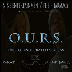 O.U.R.S. (Overly Under Rated Souljas)