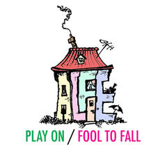 Play On / Fool to Fall
