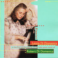 Piano Music of Robert Di Domenica (Live Performances)