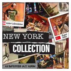New York Collection (An Improvised Jazz Album)
