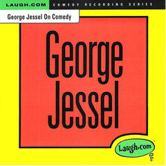 George Jessel on Comedy