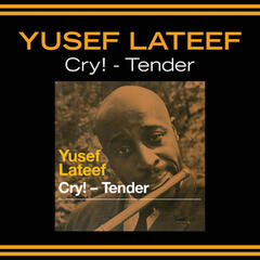 Cry! - Tender (Bonus Track Version)