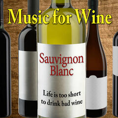 Music for Wine: Sauvignon Blanc