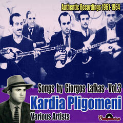 Kardia Pligomeni: Authentic Recordings 1961-1964, Vol. 3
