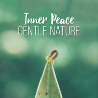 Inner Peace: Gentle Nature