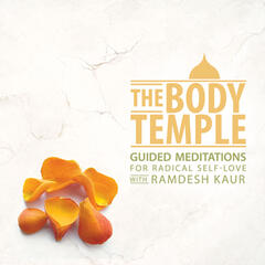 The Body Temple: Guided Meditations for Radical Self-Love