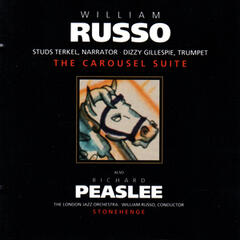 Peaslee: Stonehenge / Russo: The Carousel Suite