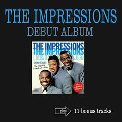 The Impressions Debut Album (feat. Curtis Mayfield) [Bonus Track Version]