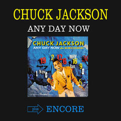 Any Day Now + Encore! (Bonus Track Version)