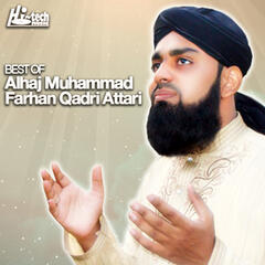 Best of Alhaj Muhammad Farhan Qadri Attari