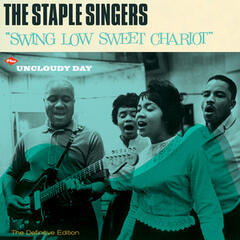 Swing Low Sweet Chariot + Uncloudy Day (Bonus Track Version)
