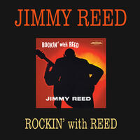 Rockin' with Reed (Bonus Track Version)