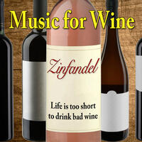 Music for Wine: Zinfandel