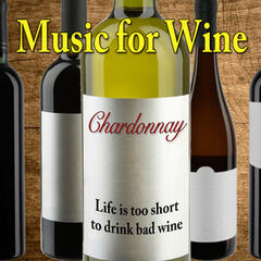 Music for Wine: Chardonnay