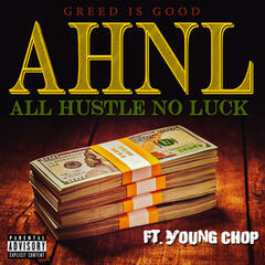 All Hustle No Luck (feat. Young Chop)