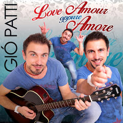 Love amour oppure amore
