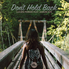 Don't Hold Back (feat. Aaron Aye)