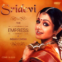 Sridevi - The Empress of Indian Cinema