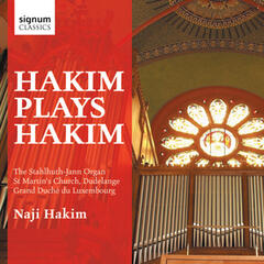 Hakim plays Hakim: The Stahlhuth-Jann Organ of St. Martin's Church, Dudelange