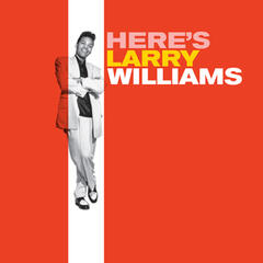 Here's Larry Williams (Bonus Track Version)