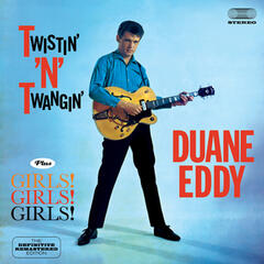 Twistin' 'N' Twangin' + Girls! Girls! Girls! (feat. The Rebels) [Bonus Track Version]