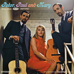 Peter, Paul & Mary Debut Album + (Moving) [Bonus Track Version]