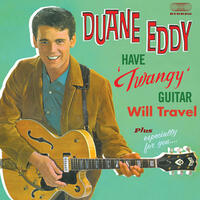 "Have ""Twangy"" Guitar, Will Travel + Especially for You (feat. The Rebels) [Bonus Track Version]"