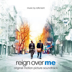 Reign over Me (Original Motion Picture Soundtrack)