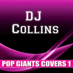 DJ Collins Pop Giants Covers 1