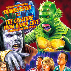 Frankenstein vs. The Creature from Blood Cove (Original Motion Picture Soundtrack)