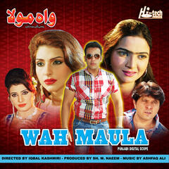 Wah Maula (Pakistani Film Soundtrack)