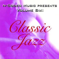 N-Coded Music Presents Volume Six: Classic Jazz