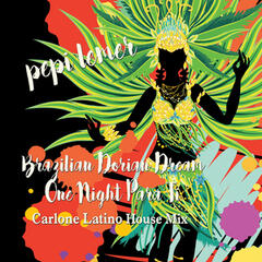 Brazilian Dorian Dream (Carlone Latino House Mix)