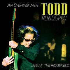 An Evening with Todd Rundgren - Live at the Ridgefield