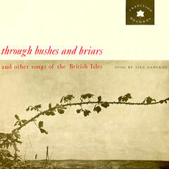 Through Bushes and Briars and Other Songs of the British Isles (Remastered)