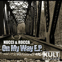 Kult Records Presents: On My Way EP