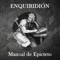 Enquiridión (El Manual de Epicteto)