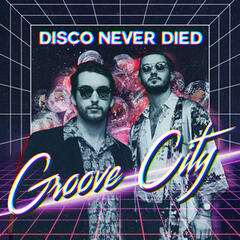 Disco Never Died