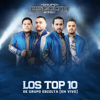 Los Top 10 de Grupo Escolta (En Vivo)